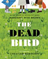 Brown, Margaret Wise - The Dead Bird - 9780062560384 - V9780062560384