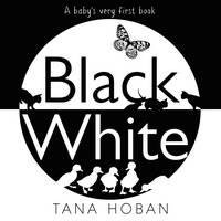 Hoban, Tana - Black White - 9780062656902 - V9780062656902