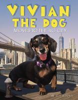 Boyer, Mitch - Vivian the Dog Moves to the Big City - 9780062673275 - V9780062673275