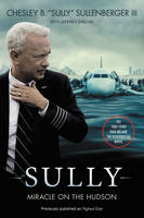 Chesley B., III Sullenberger, Jeffrey Zaslow - Sully [Movie TIe-in] UK: My Search for What Really Matters - 9780062677303 - KSG0014548