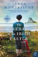 Montefiore, Santa - The Secret of the Irish Castle (Deverill Chronicles) - 9780062854230 - 9780062854230