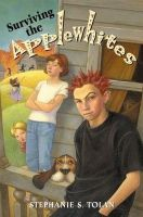 Tolan, Stephanie S. - Surviving the Applewhites (Newbery Honor Book) - 9780066236025 - KTG0009677