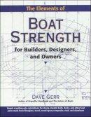 Gerr, David - The Elements of Boat Strength - 9780070231597 - V9780070231597