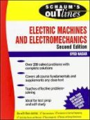 Nasar, S.A. - Schaum's Outline of Theory and Problems of Electric Machines and Electromechanics - 9780070459946 - V9780070459946