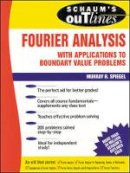 Spiegel, Murray R. - Schaum's Outline of Fourier Analysis with Applications to Boundary Value Problems - 9780070602199 - V9780070602199