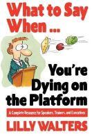 Walters, Lilly - What to Say When...You're Dying on the Platform - 9780070680395 - V9780070680395