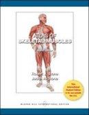 Stone, Judith A.; Stone, Robert J. - Atlas of Skeletal Muscles - 9780071316682 - V9780071316682