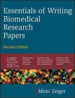 Zeiger, Mimi - Essentials of Writing Biomedical Research Papers - 9780071345446 - V9780071345446