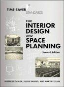 DeChiara, Joseph; Panero, Julius; Zelnik, Martin - Time-saver Standards for Interior Design and Space Planning - 9780071346160 - V9780071346160