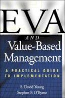 Young, S.David; O'Byrne, Stephen F. - EVA and Value Based Management - 9780071364393 - V9780071364393