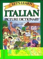 Goodman, Marlene - Let's Learn Italian Picture Dictionary - 9780071408264 - V9780071408264