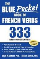 Stillman, David M.; Gordon, Ronni L. - The Blue Pocket Book of French Verbs - 9780071421638 - V9780071421638