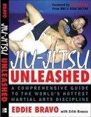 Bravo, Eddie - Jiu-Jitsu Unleashed - 9780071448116 - V9780071448116