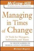 Maginn, Michael D. - Managing in Times of Change - 9780071449113 - V9780071449113