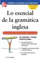 Baugh, L. Sue - Lo Esencial De La Gramatica Inglesa - 9780071458900 - 9780071458900