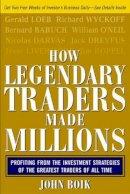 Boik, John - How Legendary Traders Made Millions - 9780071468220 - V9780071468220
