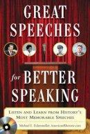 Eidenmuller, Michael E - Great Speeches for Better Speaking - 9780071472296 - V9780071472296