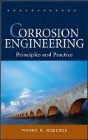 Roberge, Pierre R. - Corrosion Engineering - 9780071482431 - V9780071482431