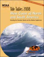 Noaa - Tide Tables 2008: West Coast of North And South America: Including the Hawaiian Islands and the Alaskan Supplement (Tide Tables West Coast of North and South America) - 9780071490740 - V9780071490740