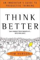 Hurson, Tim - Think Better - 9780071494939 - V9780071494939