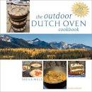 Mills, Sheila - The Outdoor Dutch Oven Cookbook - 9780071546591 - V9780071546591