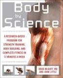 Little, John R.; McGuff, Doug - Body by Science - 9780071597173 - V9780071597173