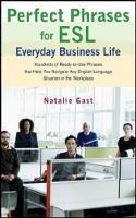 Gast, Natalie - Perfect Phrases ESL Everyday Business - 9780071608381 - V9780071608381