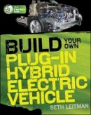 Leitman, Seth - Build Your Own Plug-In Hybrid Electric Vehicle - 9780071614733 - V9780071614733
