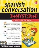 Petrow, Jenny, Gorospe Rombouts, Saskia - Spanish Conversation Demystified with Two Audio CDs - 9780071627078 - V9780071627078