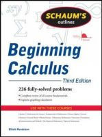 Mendelson, Elliott - Schaum's Outline of Beginning Calculus, Third Edition (Schaum's Outline Series) - 9780071635356 - V9780071635356