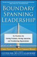 Ernst, Chris; Chrobot-Mason, Donna - Boundary Spanning Leadership: Six Practices for Solving Problems, Driving Innovation, and Transforming Organizations - 9780071638876 - V9780071638876