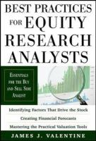 Valentine, James - Best Practices for Equity Research Analysts - 9780071736381 - V9780071736381