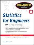 Stephens, Larry J. - Schaum's Outline of Statistics for Engineers - 9780071736466 - V9780071736466