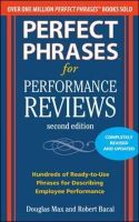 Max, Douglas, Bacal, Robert - Perfect Phrases for Performance Reviews 2/E (Perfect Phrases Series) - 9780071745079 - V9780071745079
