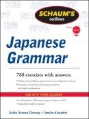 Chevray, Keiko Uesawa; Kuwahira, Tomiko - Schaums Outline of Japanese Grammar - 9780071756082 - V9780071756082
