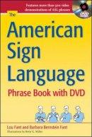 Bernstein Fant, Barbara; Fant, Lou - The American Sign Language Phrase Book - 9780071759328 - V9780071759328