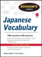 Eguchi, Shiqeru; Yamada, Orie - Schaums Outline of Japanese Vocabulary - 9780071763295 - V9780071763295