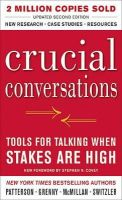 Patterson, Kerry; Grenny, Joseph; McMillan, Ron; Switzler, Al - Crucial Conversations Tools for Talking When Stakes Are High - 9780071771320 - V9780071771320