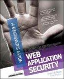 Liu, Vincent; Sullivan, Bryan - Web Application Security, A Beginner's Guide - 9780071776165 - V9780071776165