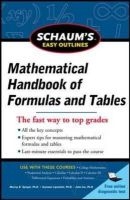 Lipschutz, Seymour; Spiegel, Murray R. - Schaum's Easy Outline of Mathematical Handbook of Formulas and Tables - 9780071777476 - V9780071777476