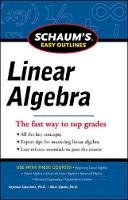 Lipschutz, Seymour; Lipson, Marc - Schaums Easy Outline of Linear Algebra Revised - 9780071777483 - V9780071777483