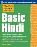 Taneja, Sonia - Practice Makes Perfect Basic Hindi - 9780071784245 - V9780071784245