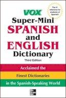 Vox - Vox Super-mini Spanish and English Dictionary - 9780071788663 - V9780071788663