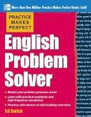Swick, Ed - Practice Makes Perfect English Problem Solver - 9780071791243 - V9780071791243
