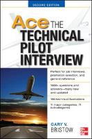 Bristow, Gary V. - Ace The Technical Pilot Interview - 9780071793865 - V9780071793865