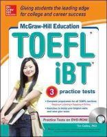 Collins, Tim - McGraw-Hill Education TOEFL iBT with 3 Practice Tests and DVD-ROM - 9780071796224 - V9780071796224