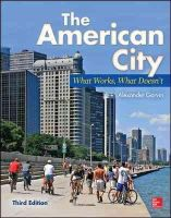 Garvin, Alexander - The American City: What Works, What Doesn't - 9780071801621 - V9780071801621