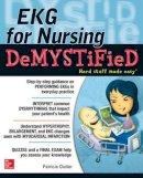 Clutter, Pat - EKG's for Nursing Demystified (Demystified Nursing) - 9780071801690 - V9780071801690