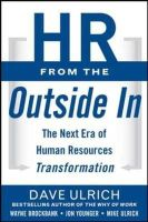 Ulrich, David; Brockbank, Wayne; Younger, Jon; Ulrich, Mike; Ulrich, Dave - HR from the Outside In: Six Competencies for the Future of Human Resources - 9780071802666 - V9780071802666