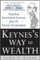 Wasik, John F. - Keynes's Way to Wealth - 9780071815475 - V9780071815475